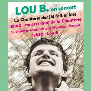 La Chanterie des JM fait la fête - Lou B en concert